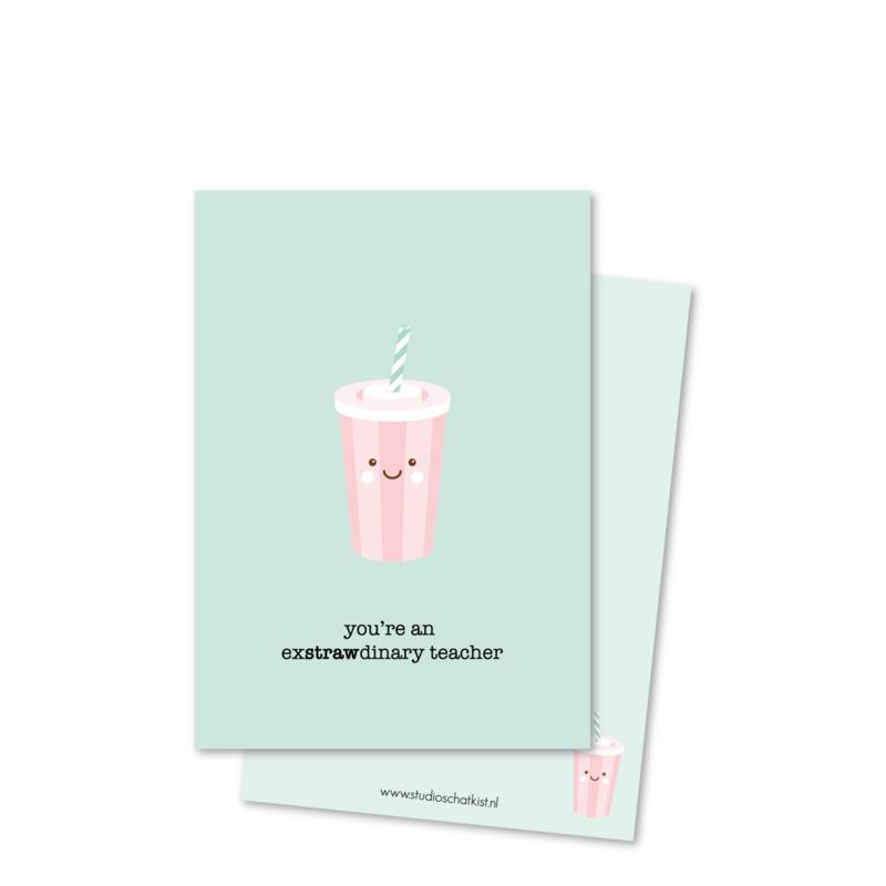 you're an exSTRAWdinary  teacher (kleine afbeelding) | kaarten