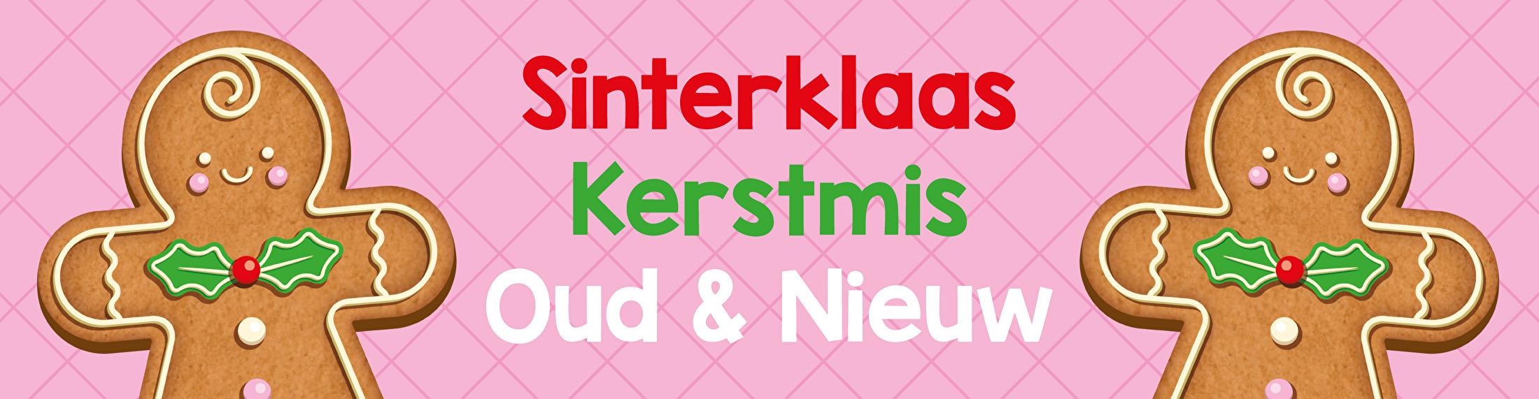 Sinterklaas, Kerstmis, Oud & Nieuw
