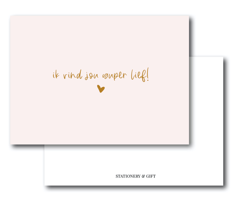 Mini Kaart | Ik vind jou super lief!