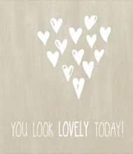 JOTS WENSKAART| 'You look lovely today'