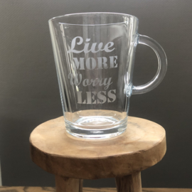 Theeglas Live More, Worry Less