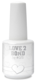 Love 2 Bond By #LVS 15ml
