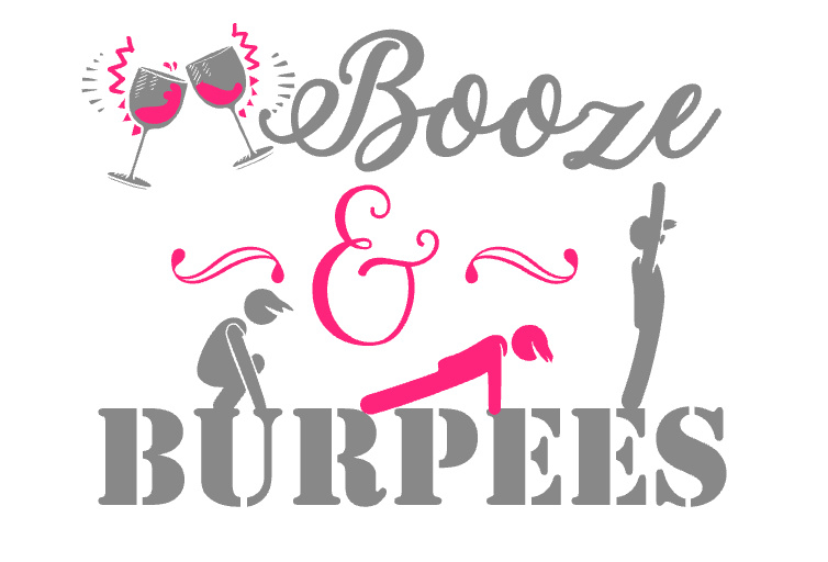 Booze & Burpees