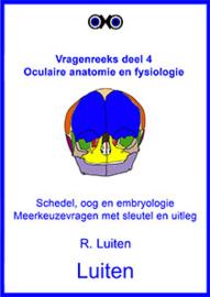 Oculaire anatomie en fysiologie: schedel, oog en embryologie. Meerkeuzevragen met sleutel en uitleg.