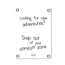 Tuinposter - Comfort zone z/w