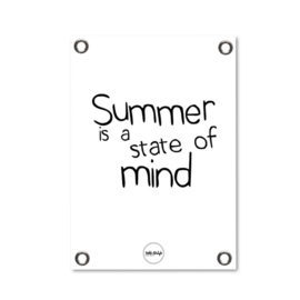 Tuinposter - Summer is a state of mind z/w