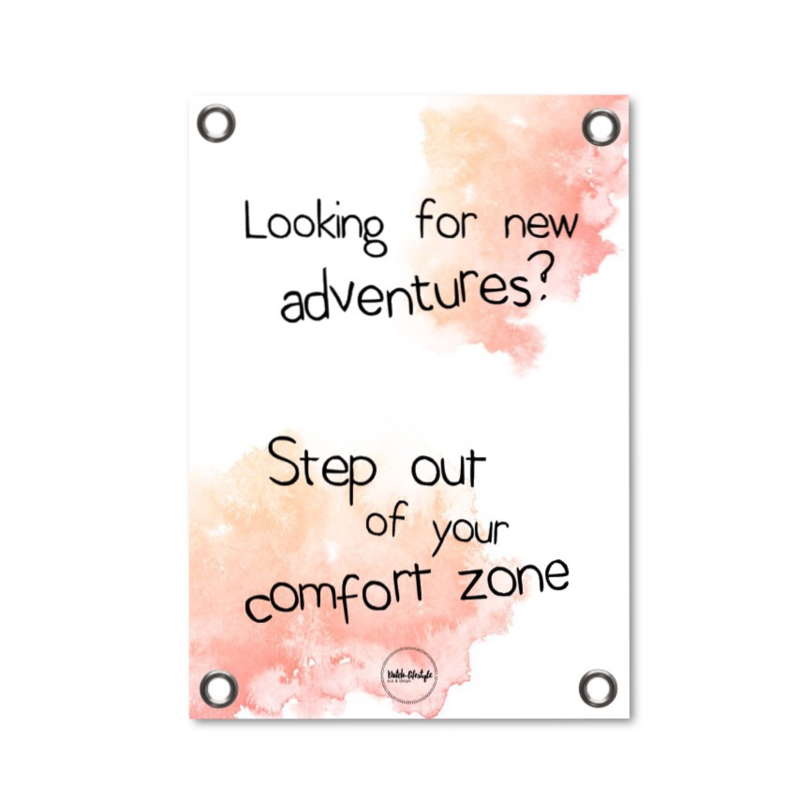 Tuinposter - Comfort zone
