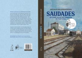 SAUDADES op zoek naar het paradijs in Portugal  .... Maria Gomes editie