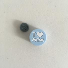 Schijfje - I Love Mom