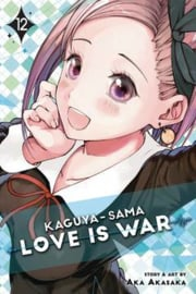 KAGUYA SAMA LOVE IS WAR 12