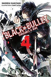 BLACK BULLET LIGHT NOVEL 04
