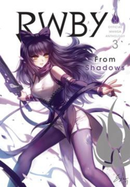 RWBY OFFICIAL MANGA ANTHOLOGY 03 FROM SHADOWS