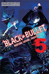 BLACK BULLET LIGHT NOVEL 05