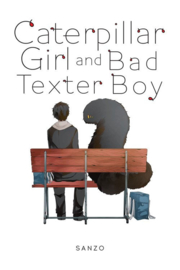 CATERPILLAR GIRL & BAD TEXTER BOY 01