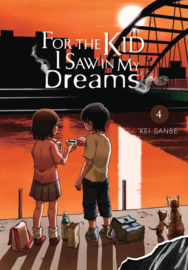 FOR THE KID I SAW IN MY DREAMS 04 HC