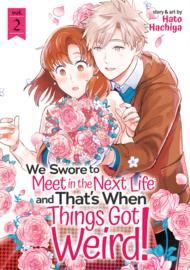 WE SWORE TO MEET NEXT LIFE WHEN THINGS GOT WEIRD 02