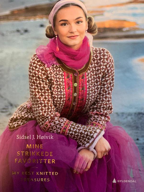 Sidsel J. Høivik - Mine strikkede favoritter/My best knitted treasures