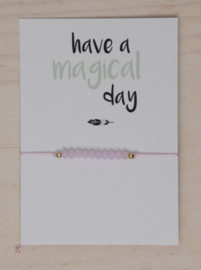 Be you armbandje pink incl. kaartje Have a magical day