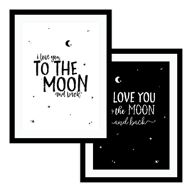 I love you to the moon and back (2 Revers. posters  Black & White)