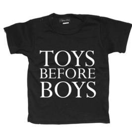 "Shirt ""Toys before boys"" (Zwart of wit)"