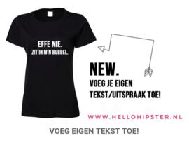 Shirt met eigen tekst