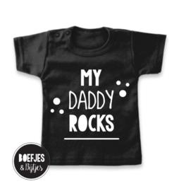 "Shirt ""My daddy rocks"""