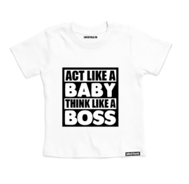 "Shirt ""Act like a baby"""