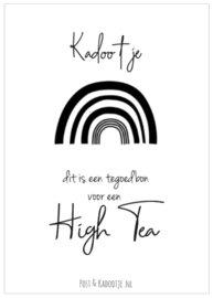 Tegoedbon || Kadootje ||  High Tea  ||Regenboog || zwart