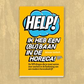 Help! Ik heb een bijbaan in de horeca... | Wouter Verkerk