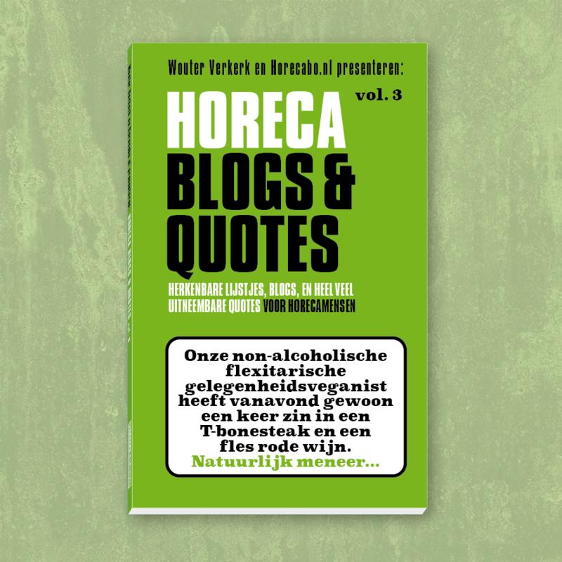 Horeca Blogs & Quotes vol. 3