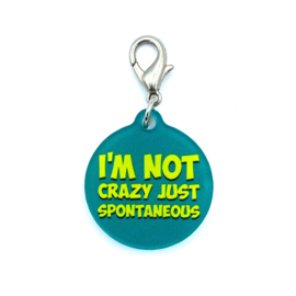 Halsbandhanger | I'M NOT CRAZY JUST SPONTANEOUS