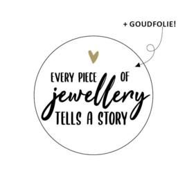 Sticker 'Every piece of jewellery tells a story' | 10 stuks