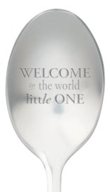 One message spoon | WELCOME TO THE WORLD LITTLE ONE