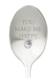 One message spoon | YOU MAKE ME HAPPY