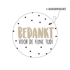 Sticker 'Bedankt voor de fijne tijd!' | 10 stuks