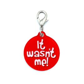 Halsbandhanger | IT WASN'T ME!