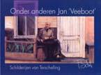Onder andere Jan Veeboot