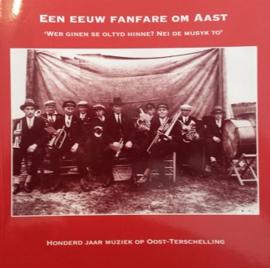 Een eeuw fanfare om Aast