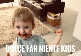 "Menu ""Dolce Far Niente"" Kids I 27,28 NOV; 4,5 DEC"