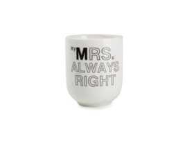 "Tas ""Mrs. Always Right"""