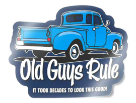 OLD GUYS RULE IT TOOK DECADES DECAL