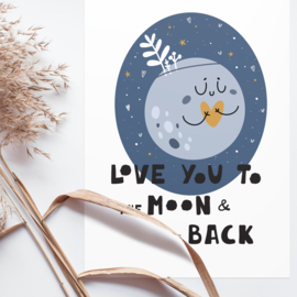 ANSICHTKAART MAAN -  LOVE YOU TO THE MOON & BACK