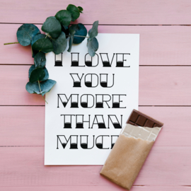 ANSICHTKAART I LOVE YOU MORE THAN MUCH