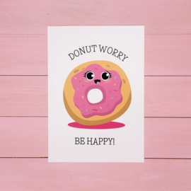 ANSICHTKAART DONUT - DONUT WORRY BE HAPPY!