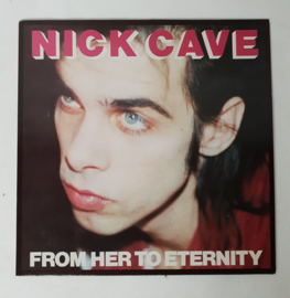 LP Nick Cave & the Bad Seeds ; From her to eternity