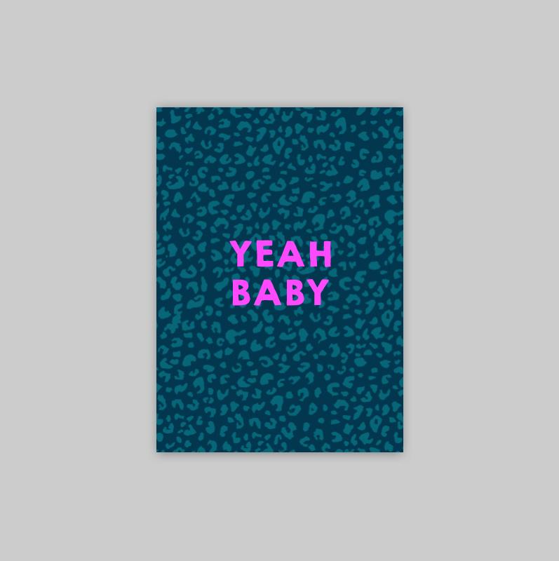 Ansichtkaart - YEAH BABY