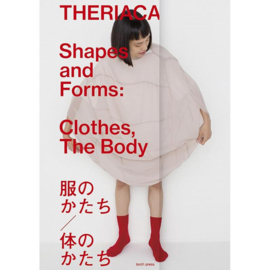 Theriaca: Shapes And Forms - Clothes, The Body