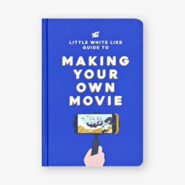 Making your own movie - Little White Lies