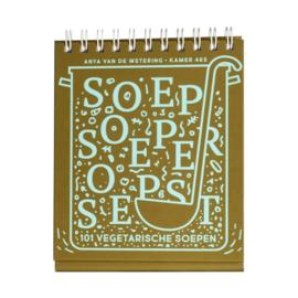 Kookboek: Soep, Soeper, Soepst (vegetarisch) - Anya van de Wetering