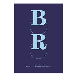 Boro, The Art Of Necessity - K-J. Cottman